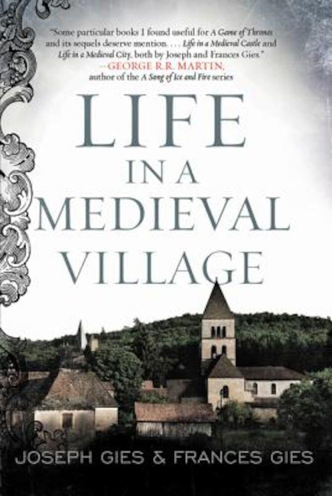 Life in a Medieval Village, Paperback