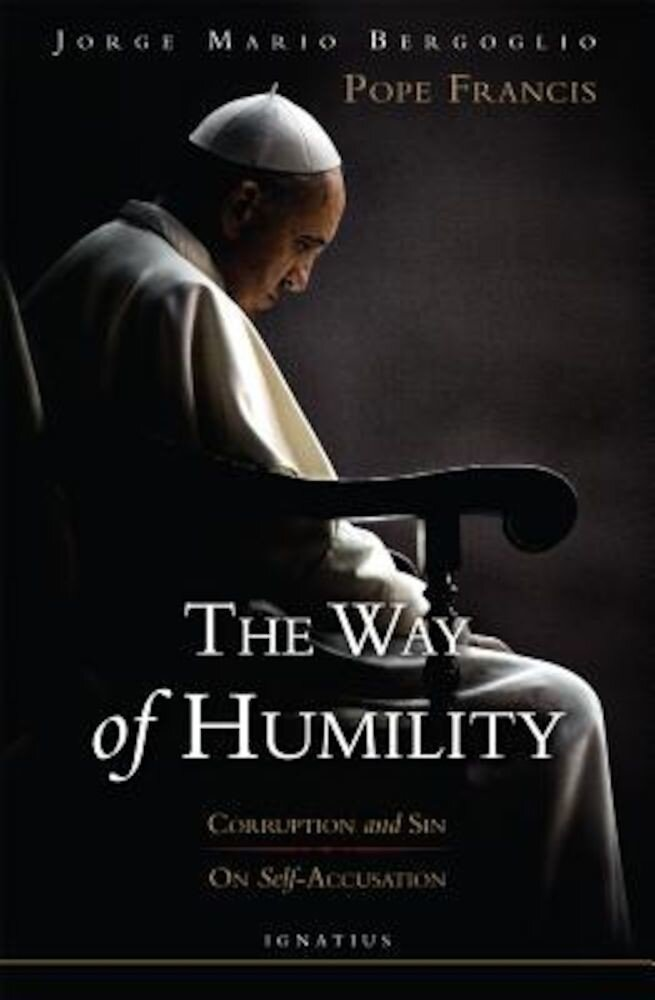 The Way of Humility: Corruption and Sin; On Self-Accusation, Paperback