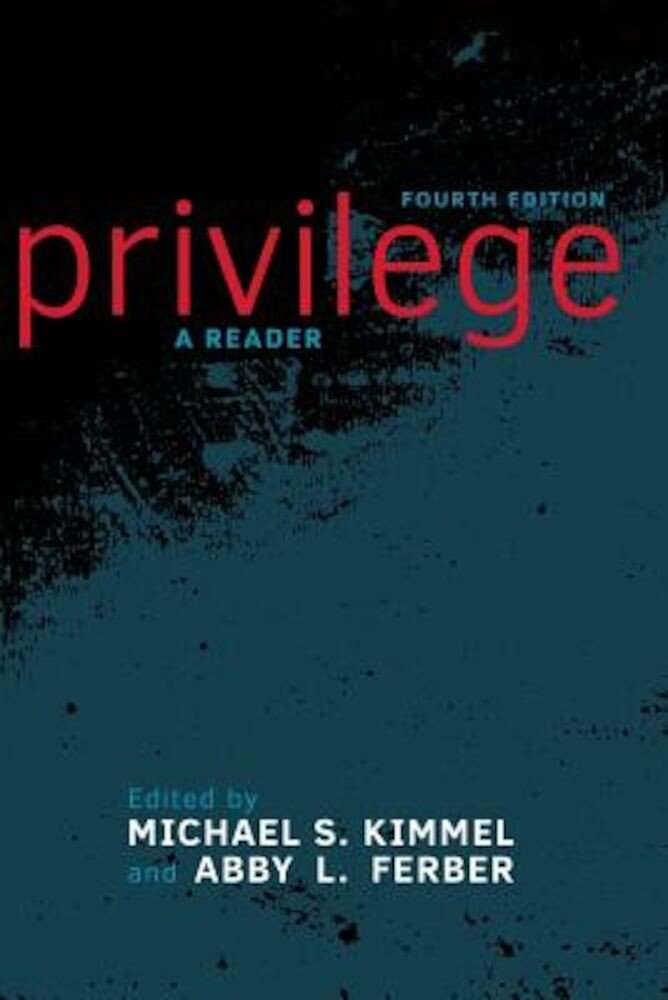 Privilege: A Reader, Paperback