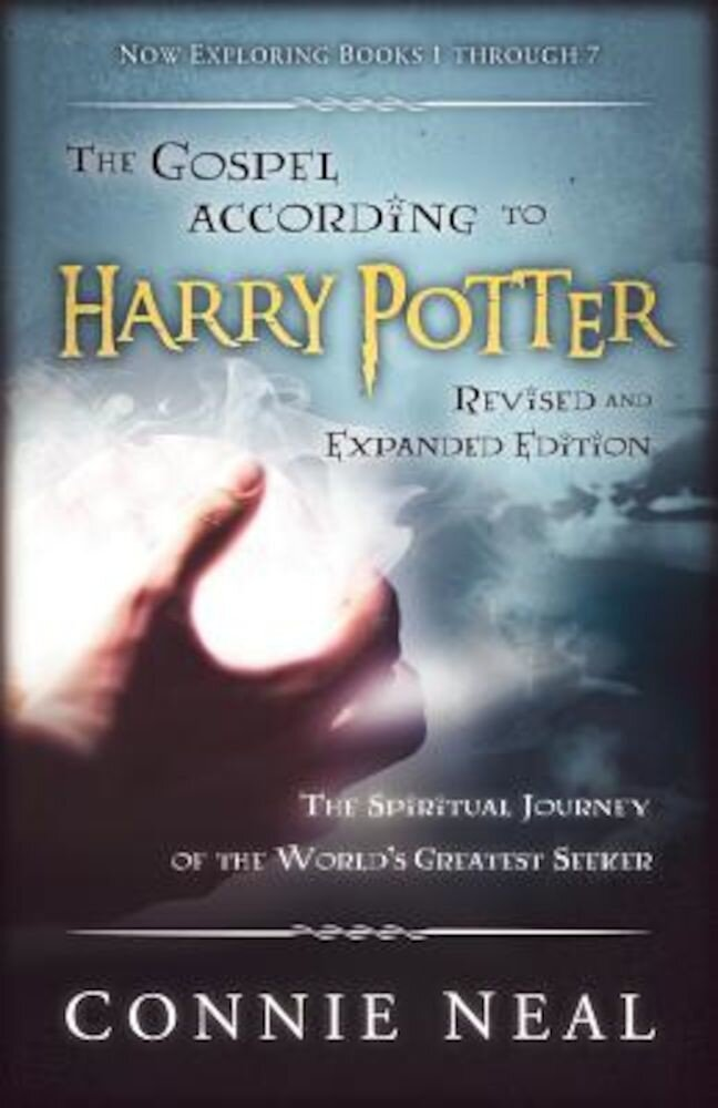 The Gospel According to Harry Potter: The Spritual Journey of the World's Greatest Seeker, Paperback