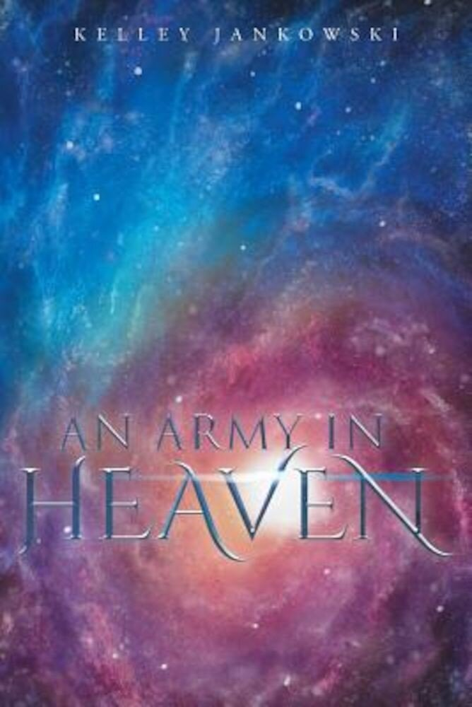 An Army in Heaven, Paperback