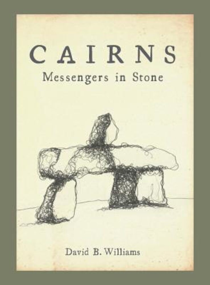 Cairns: Messengers in Stone, Paperback