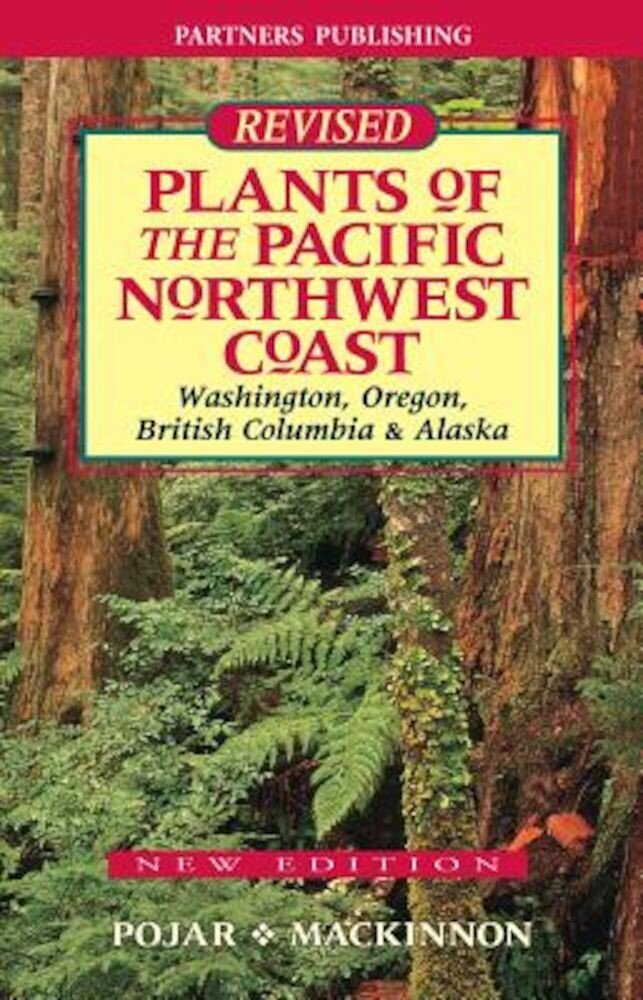 Plants of the Pacific Northwest Coast, Paperback