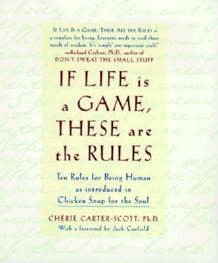 If Life Is a Game, These Are the Rules, Hardcover