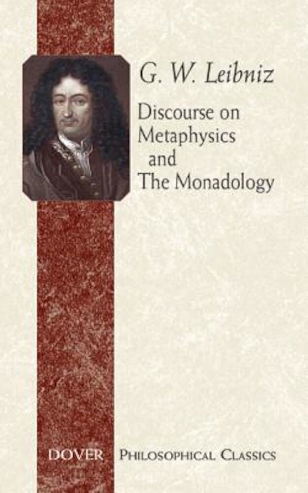 Discourse on Metaphysics and the Monadology, Paperback
