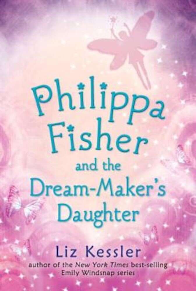 Philippa Fisher and the Dream-Maker's Daughter, Paperback