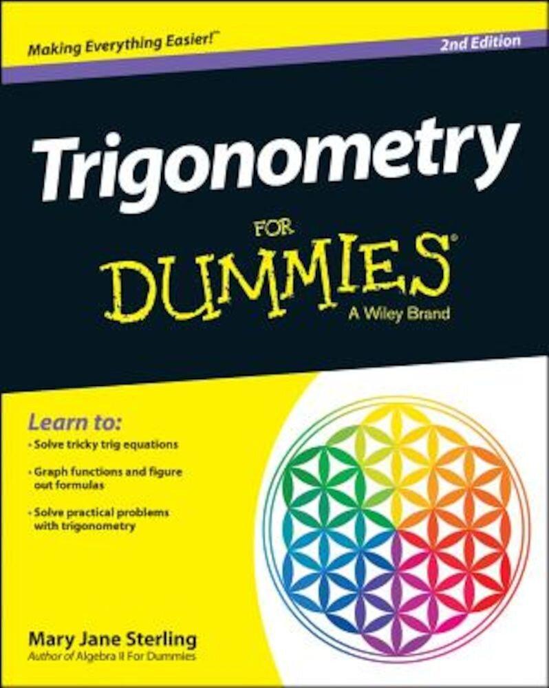 Trigonometry for Dummies, Paperback
