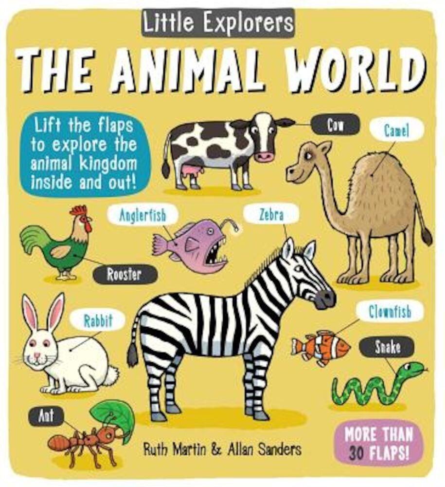 Little Explorers: The Animal World, Hardcover