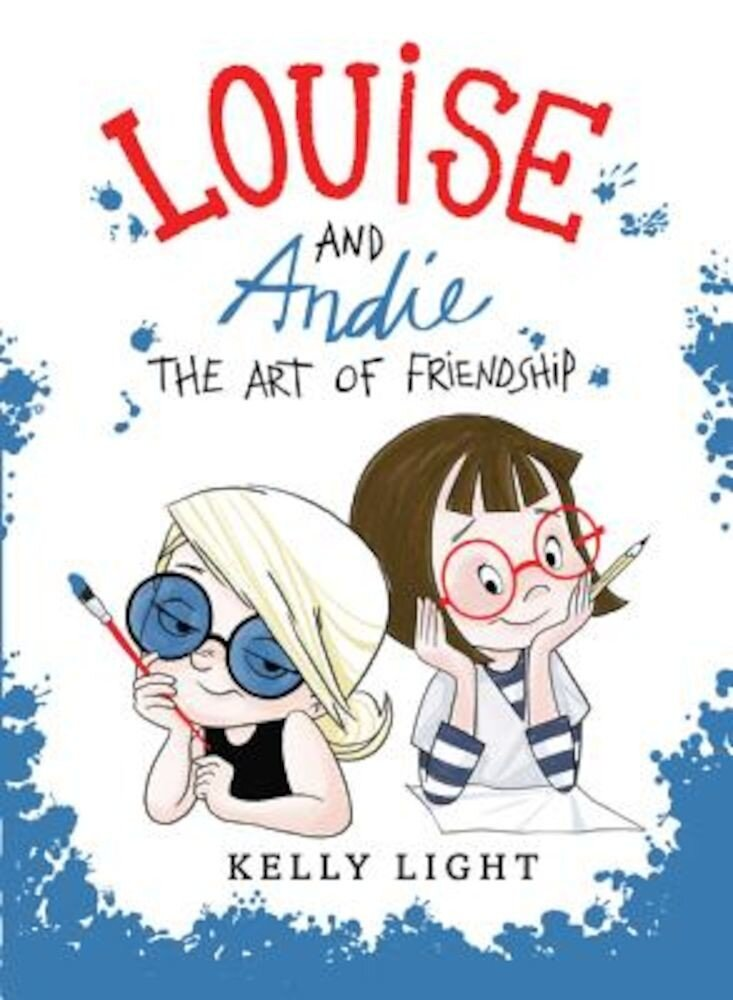 Louise and Andie: The Art of Friendship, Hardcover