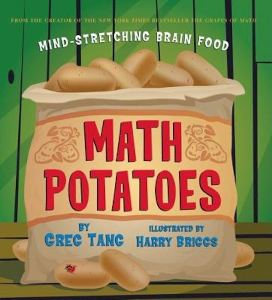 Math Potatoes: Mind-Stretching Brain Food, Hardcover