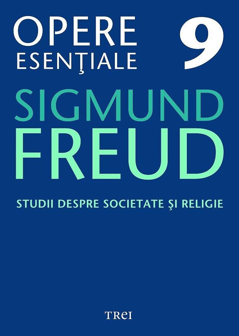 Opere Esentiale, vol. 9 - Studii despre societate si religie (eBook)