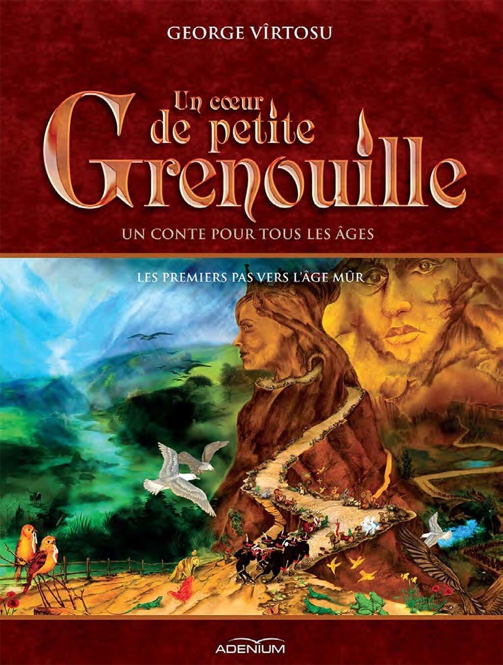 Un coeur de Petite Grenouille. Volume II. Les premiers pas vers l'age mur (eBook)