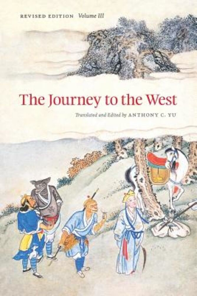 The Journey to the West, Revised Edition, Volume 3, Paperback