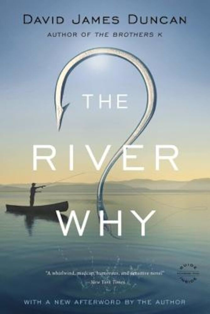 The River Why, Paperback
