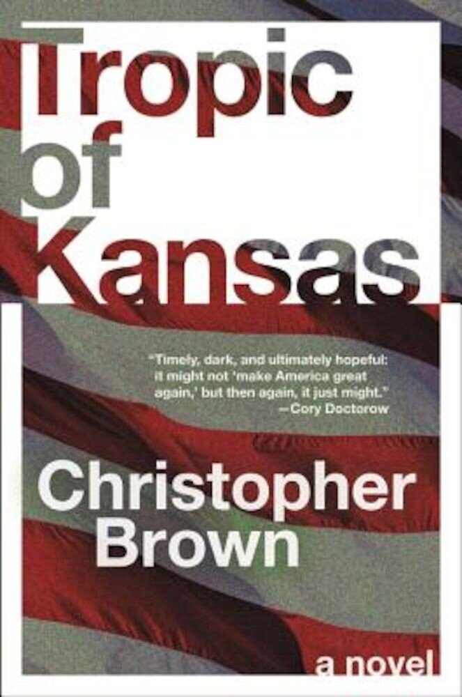 Tropic of Kansas, Paperback