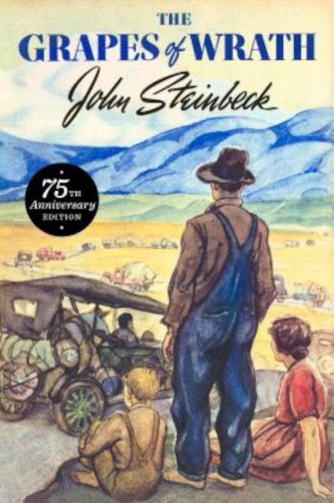 The Grapes of Wrath: 75th Anniversary Edition, Hardcover