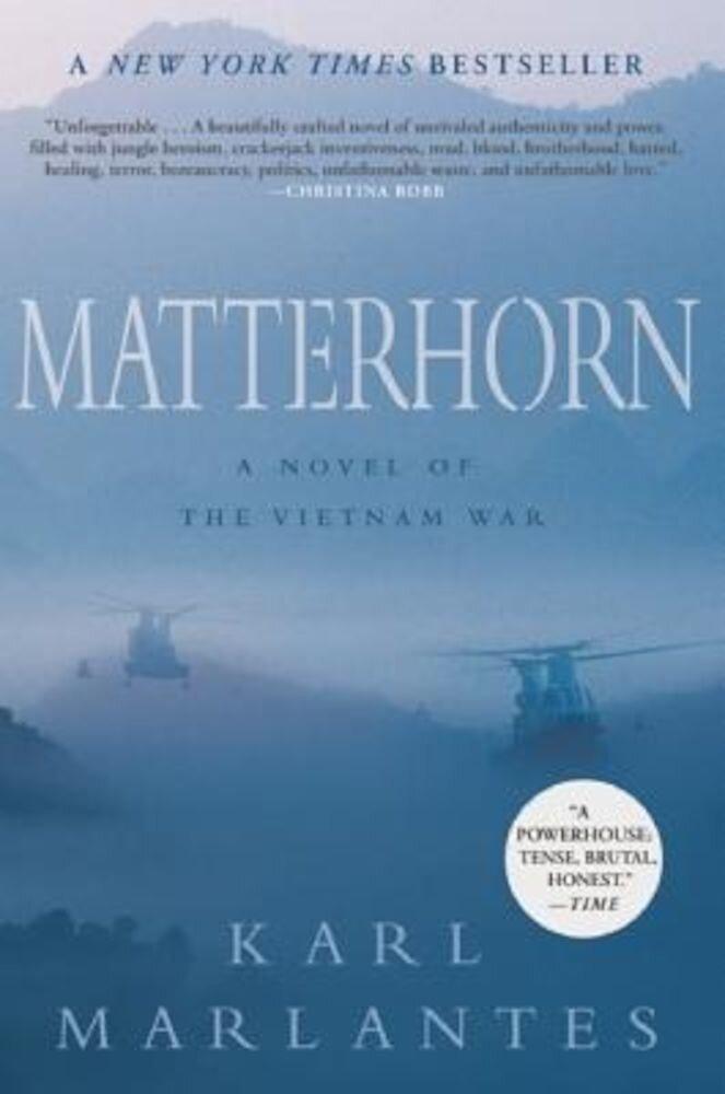 Matterhorn: A Novel of the Vietnam War, Paperback
