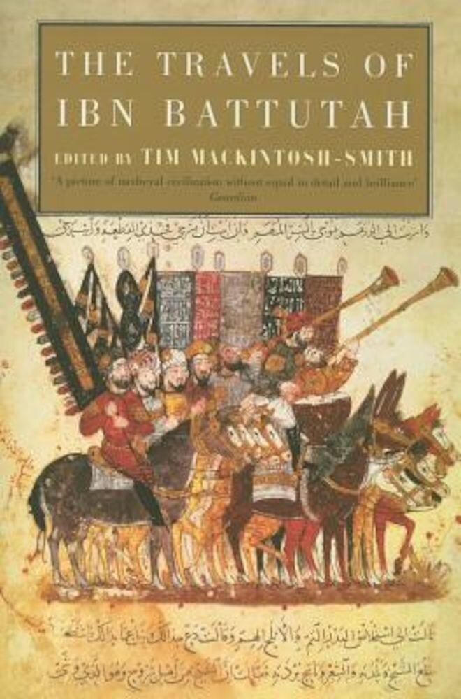 The Travels of Ibn Battutah, Paperback