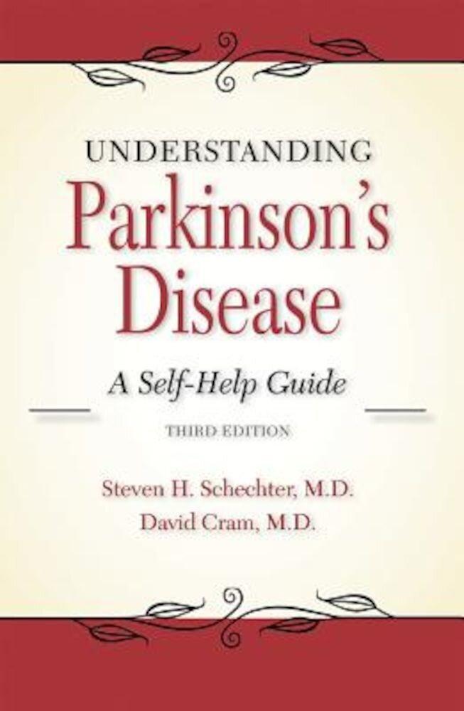 Understanding Parkinson's Disease: A Self-Help Guide, Paperback