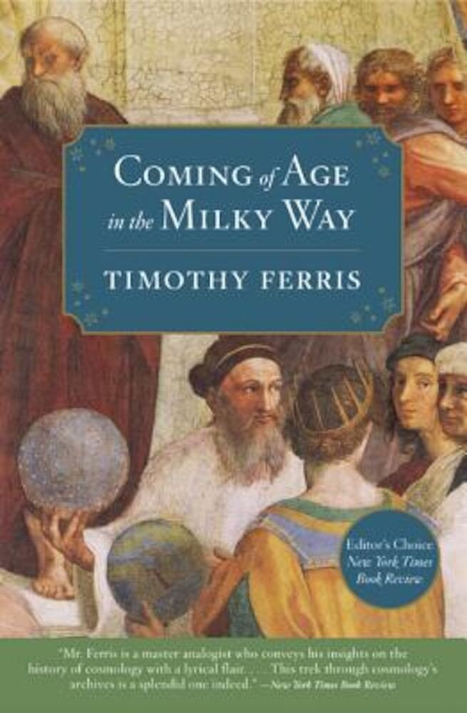 Coming of Age in the Milky Way, Paperback
