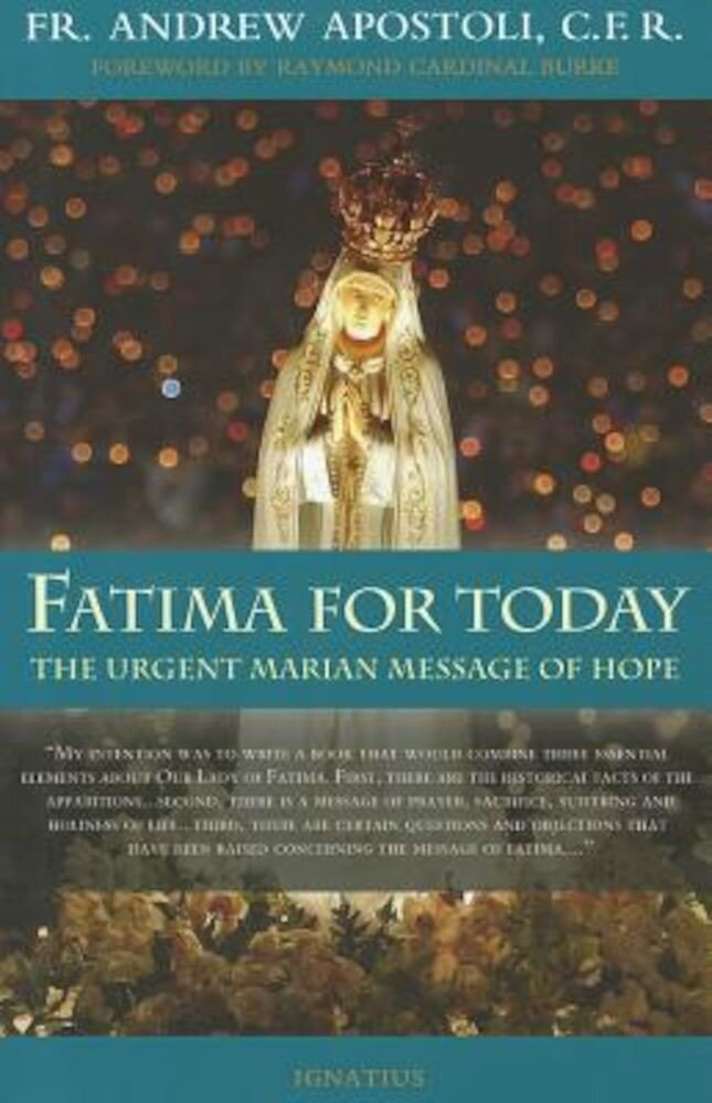 Fatima for Today: The Urgent Marian Message of Hope, Paperback