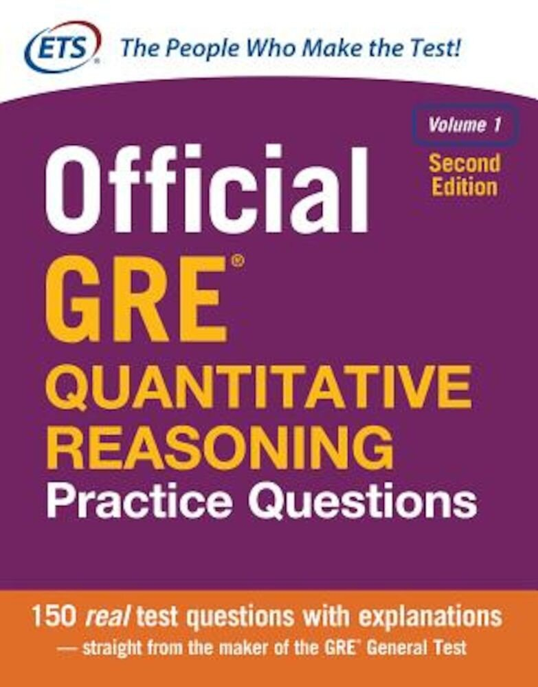 Official GRE Quantitative Reasoning Practice Questions, Second Edition, Volume 1, Paperback