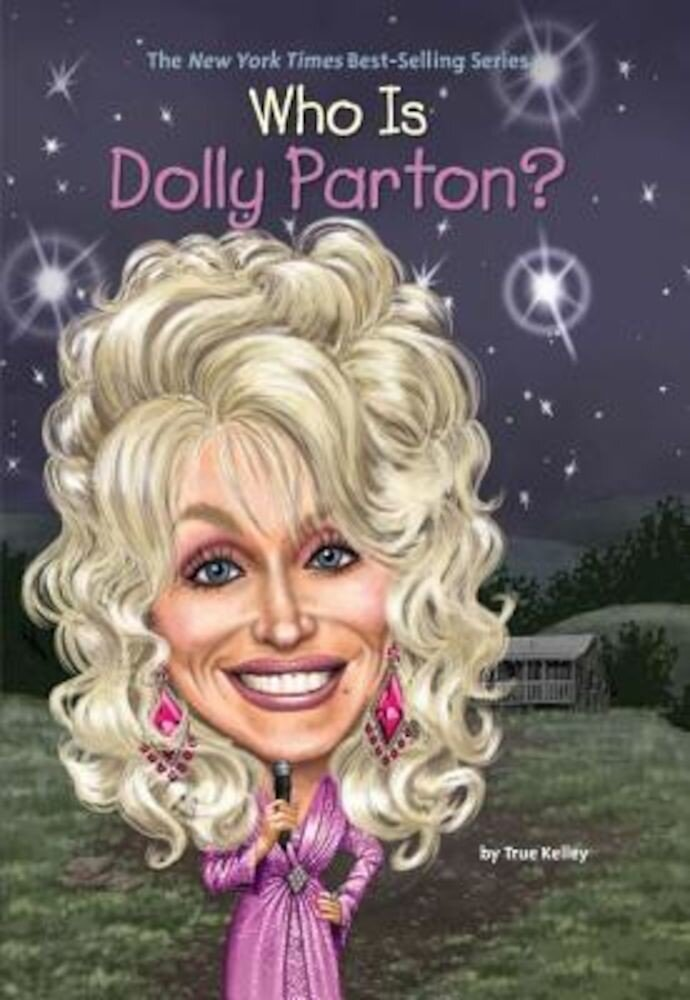 Who Is Dolly Parton?, Paperback