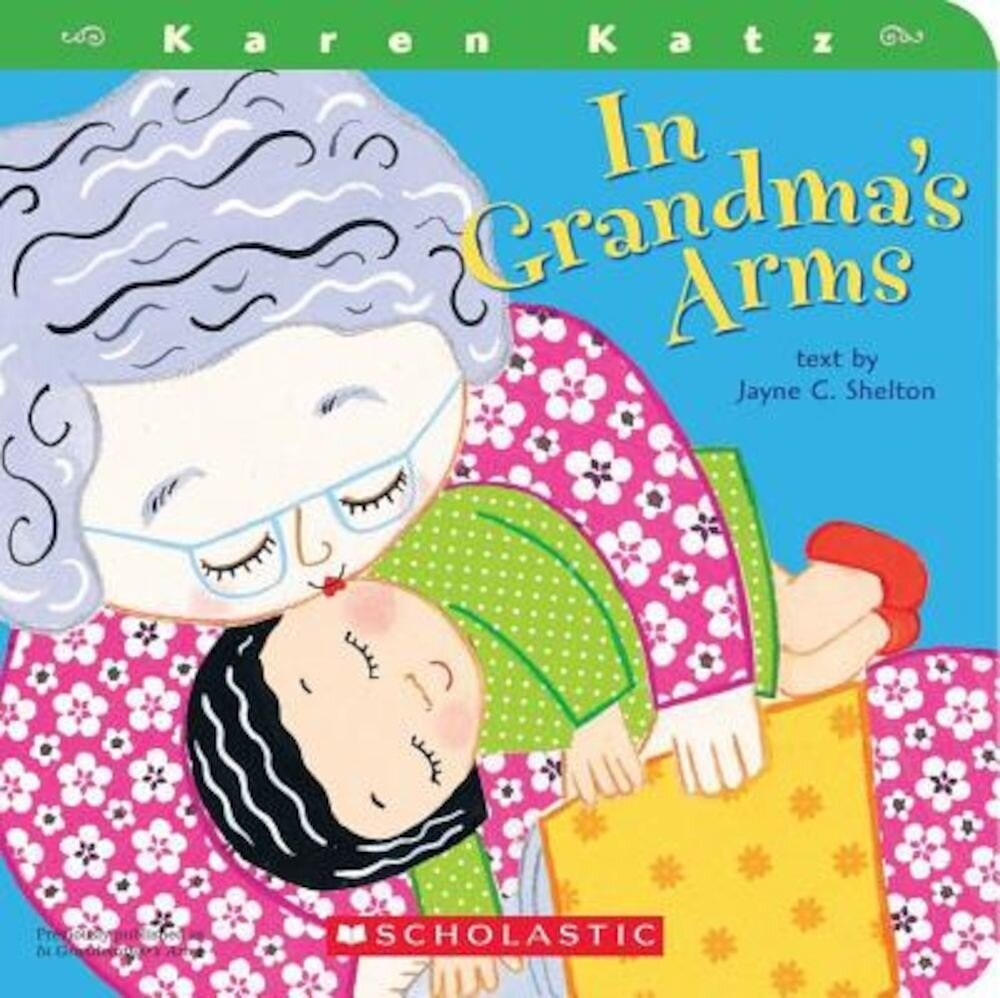 In Grandma's Arms, Hardcover