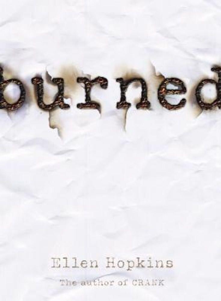 Burned, Hardcover