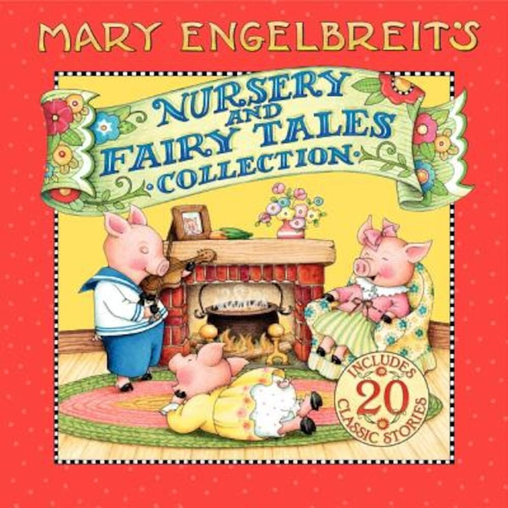 Mary Engelbreit's Nursery and Fairy Tales Collection, Hardcover