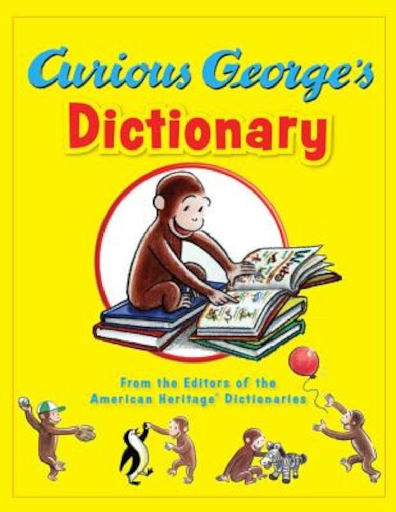 Curious George's Dictionary, Hardcover