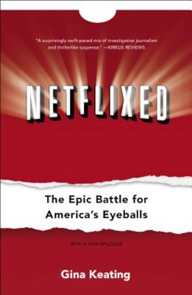 Netflixed: The Epic Battle for America's Eyeballs, Paperback