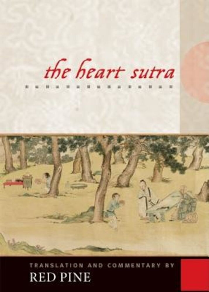 The Heart Sutra: The Womb of Buddhas, Paperback