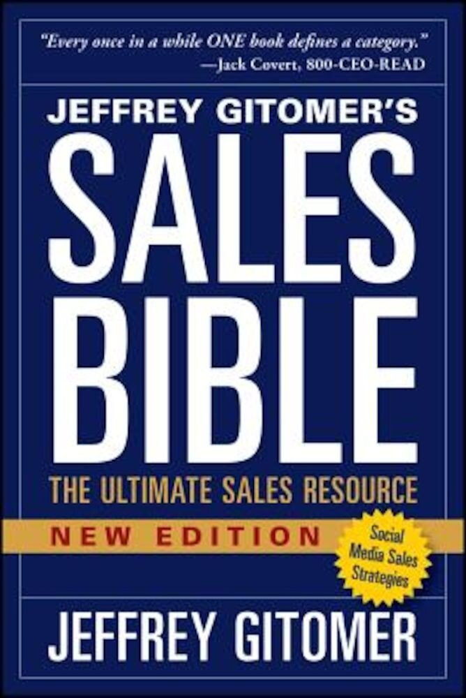 The Sales Bible, New Edition: The Ultimate Sales Resource, Paperback