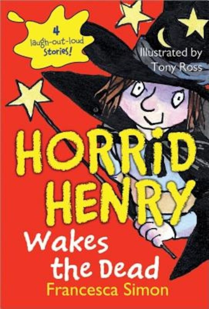 Horrid Henry Wakes the Dead, Paperback