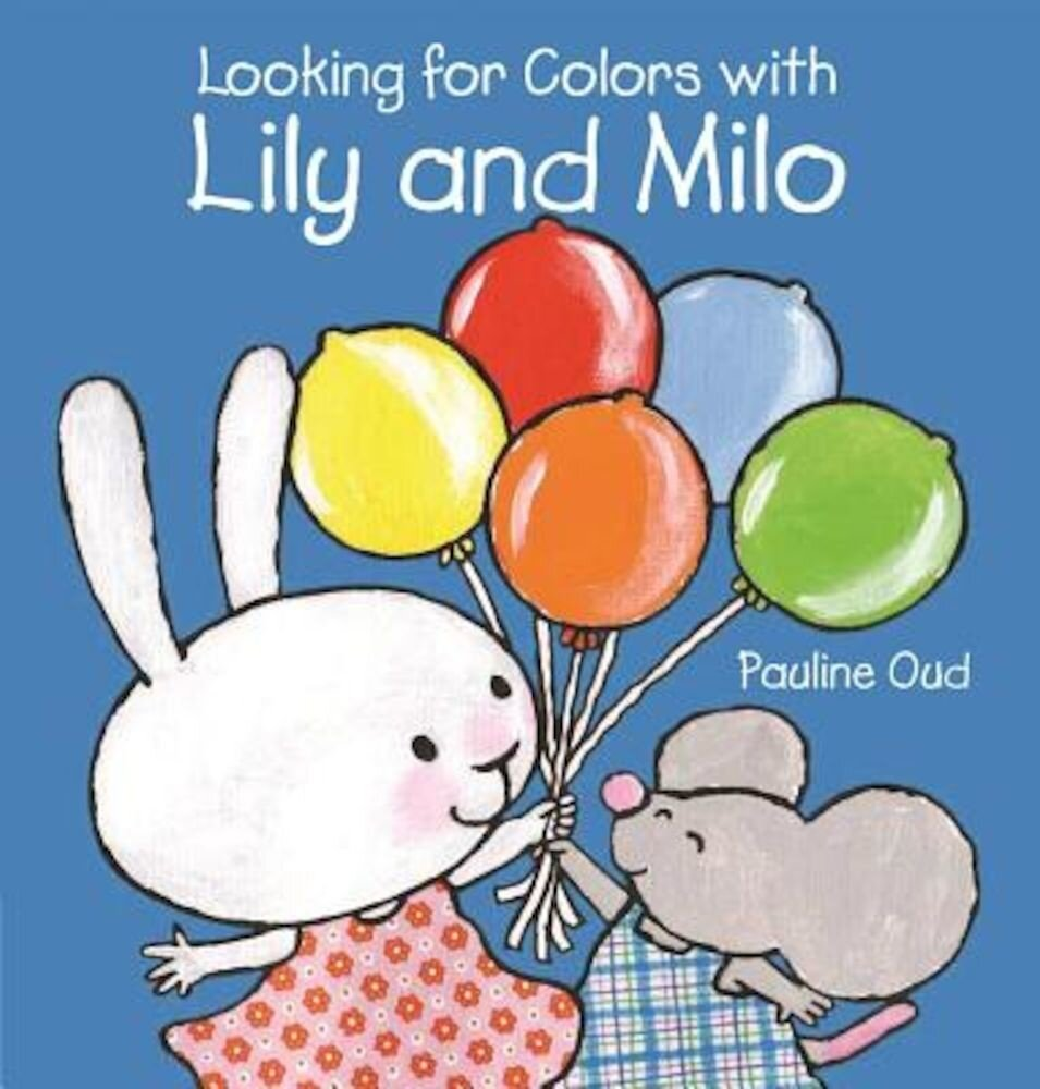 Looking for Colors with Lily and Milo, Hardcover
