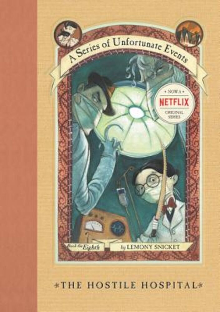 A Series of Unfortunate Events #8: The Hostile Hospital, Hardcover