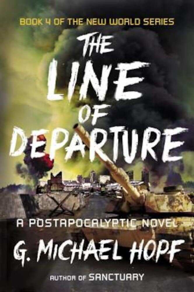 The Line of Departure: A Postapocalyptic Novel, Paperback
