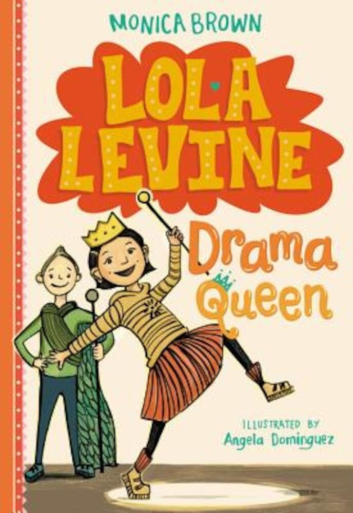 Lola Levine: Drama Queen, Hardcover