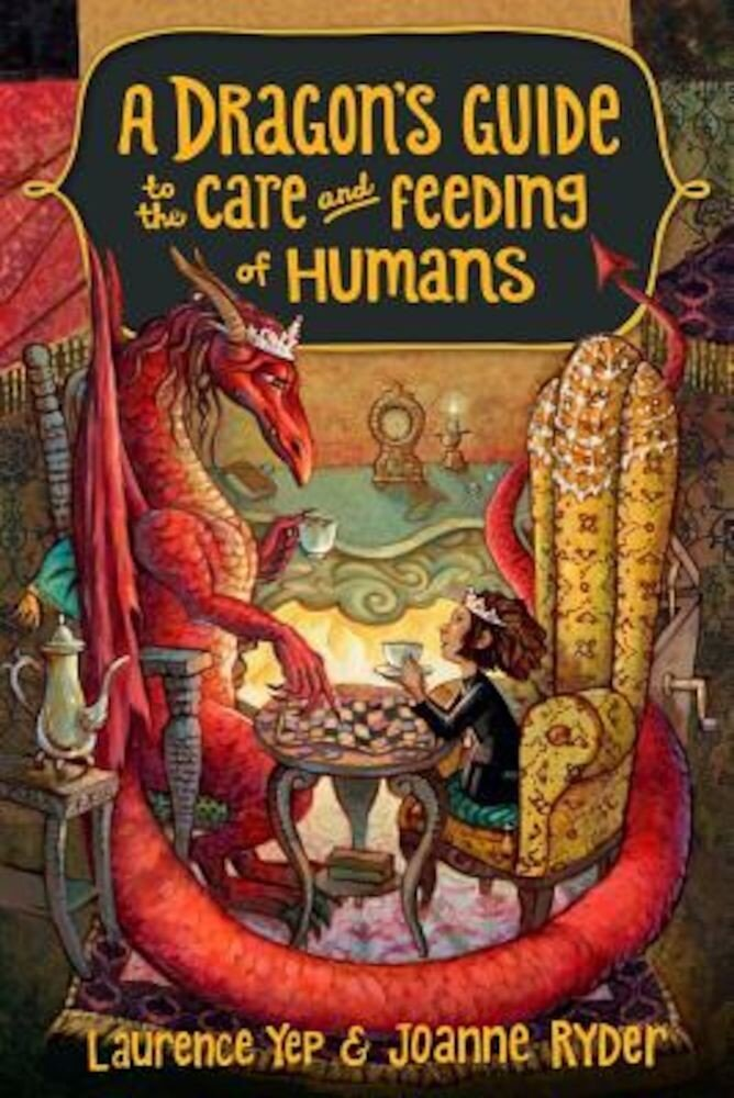 A Dragon's Guide to the Care and Feeding of Humans, Paperback