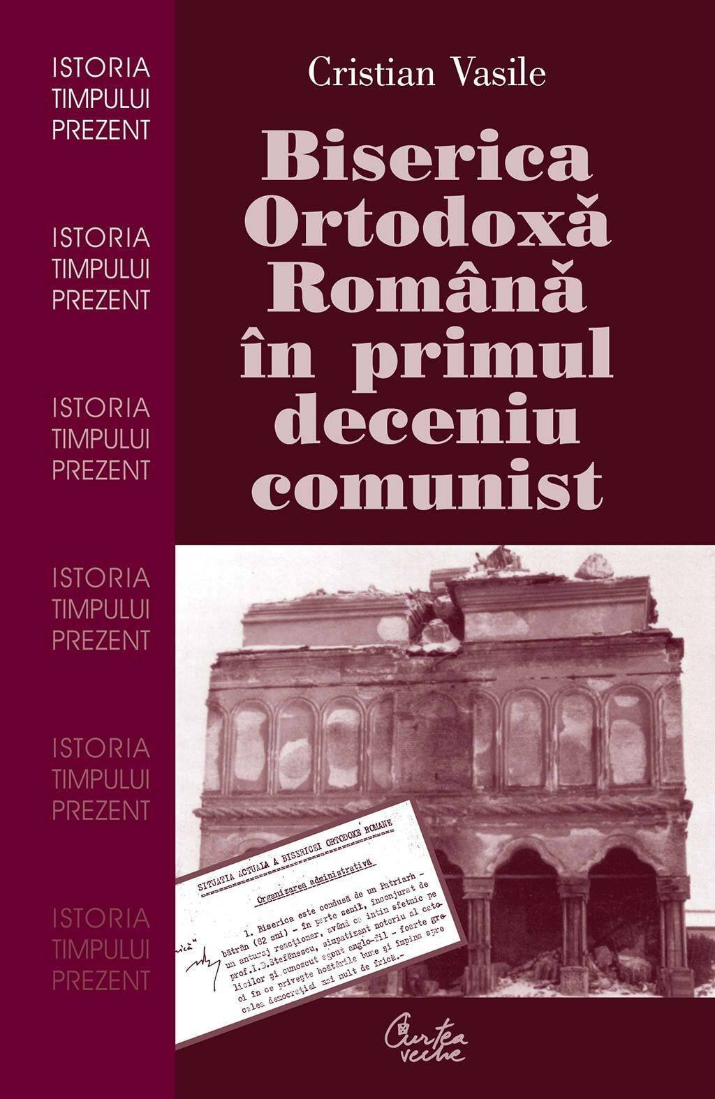 Biserica Ortodoxa Romana in primul deceniu comunist (eBook)