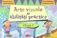 Arte vizuale si abilitati practice, Clasa I