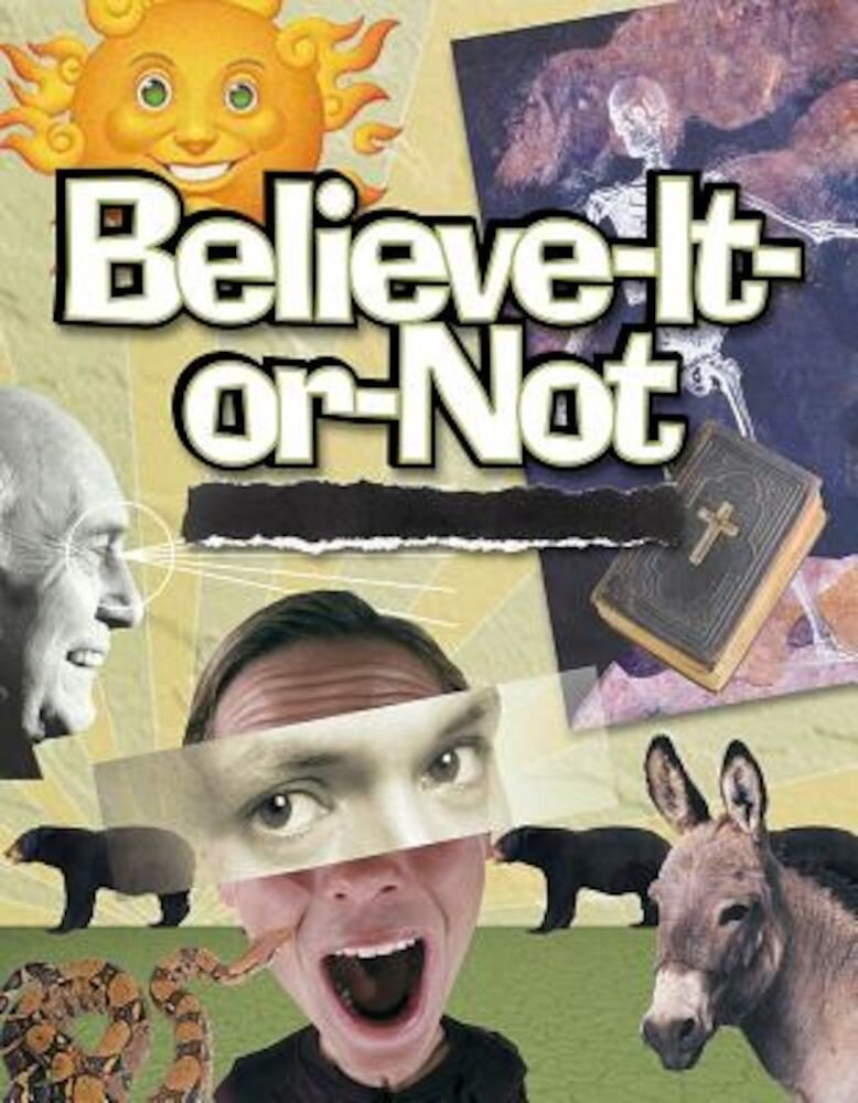 Believe It or Not: Bible Studies for Youth Ministry, Paperback