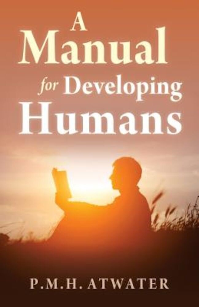 A Manual for Developing Humans, Paperback