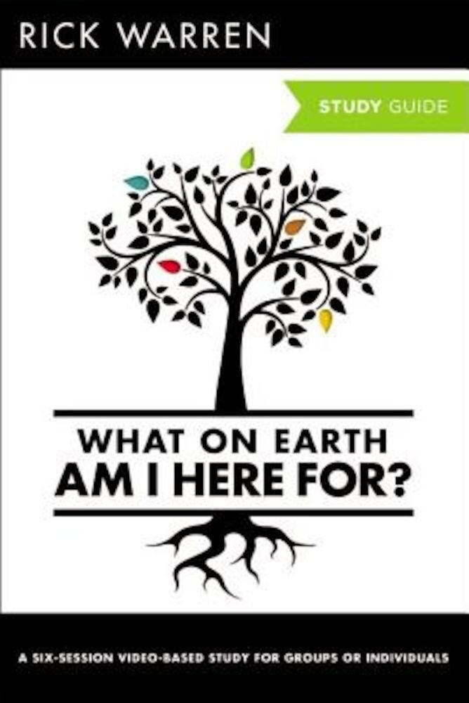 What on Earth Am I Here For? Study Guide with DVD, Paperback