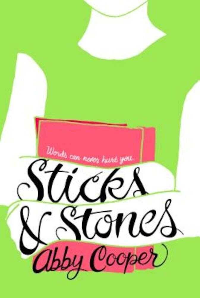 Sticks & Stones, Hardcover
