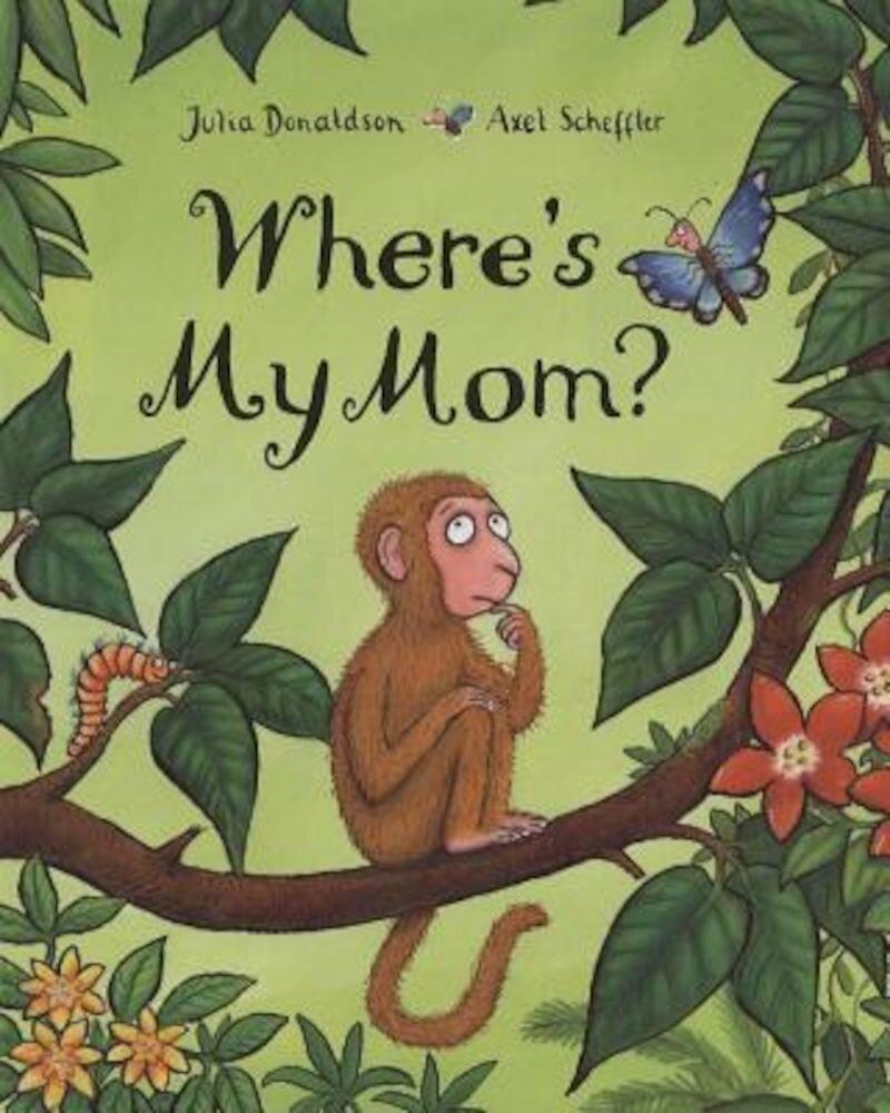 Where's My Mom?, Hardcover