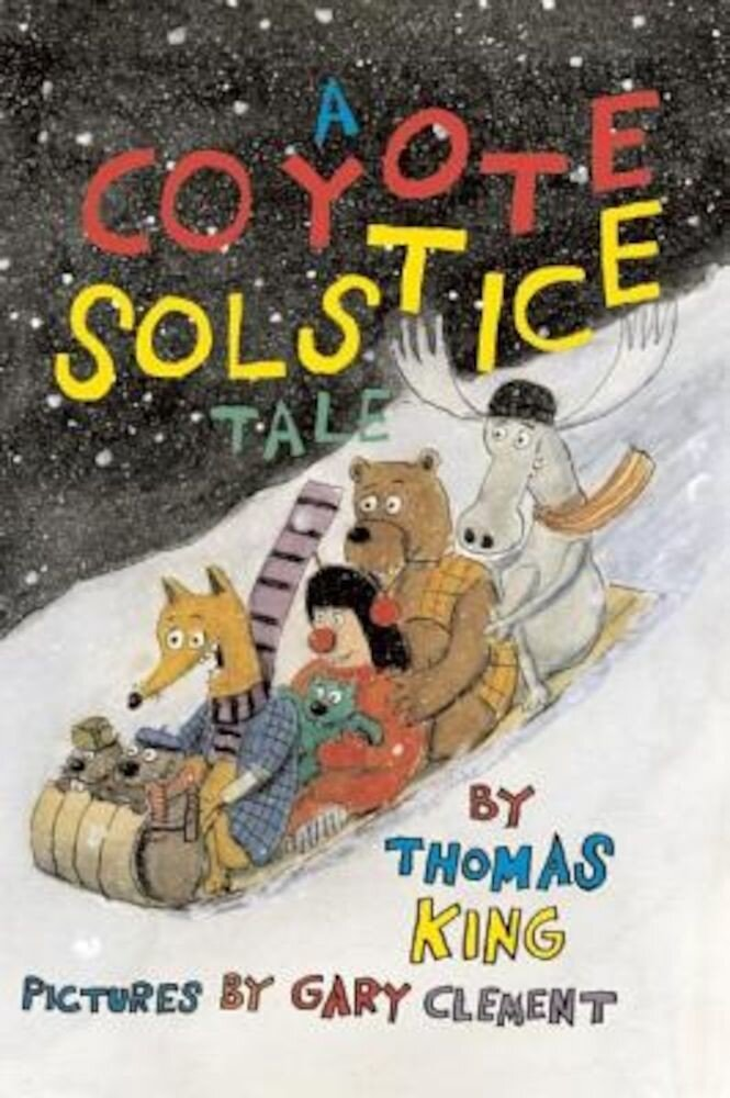 A Coyote Solstice Tale, Hardcover