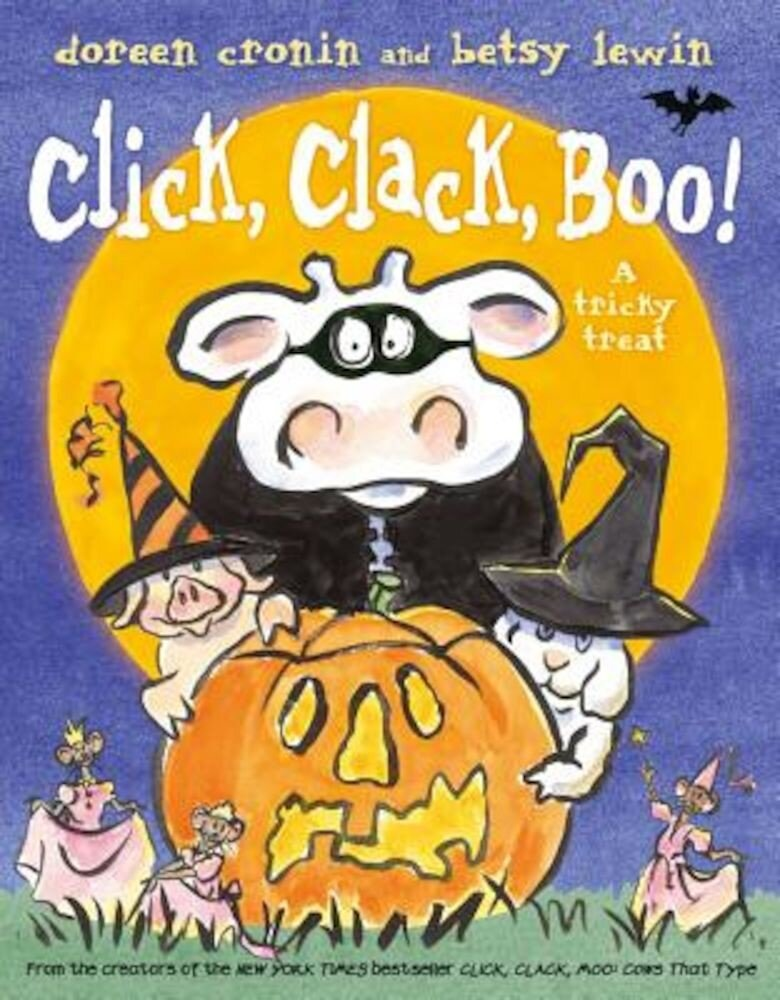 Click, Clack, Boo!: A Tricky Treat, Hardcover