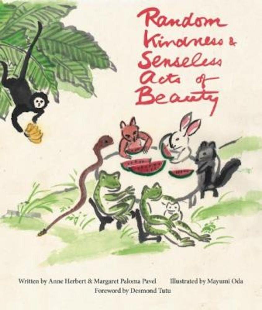 Random Kindness & Senseless Acts of Beauty, Hardcover